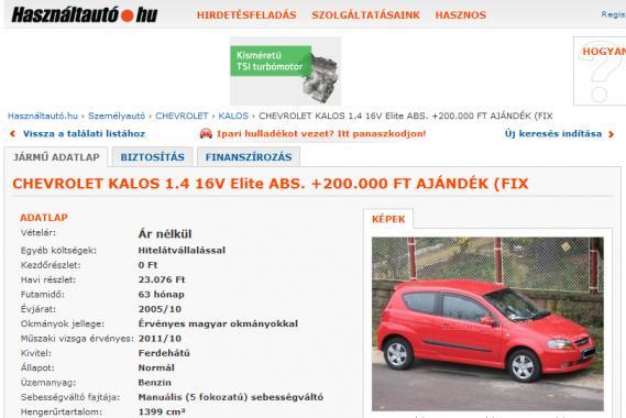 Tipikus hirdetési kép a használtautó.hu hitelátvállalással hirdetett autói közül, 200 ezer forintot is adnának, csak vigye valaki a Chevrolet Kalost és a hozzá tartozó hitelt