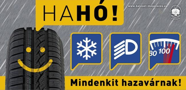 Télen egyaránt fontos a megfelelő téli gumiabroncs, a fényszóróhasználat és az útviszonyoknak megfelelő sebességválasztás. Nem kell feltétlenül 130 km/órával menni az autópályán - erre figyelmeztet az ORFK OBB plakátja
